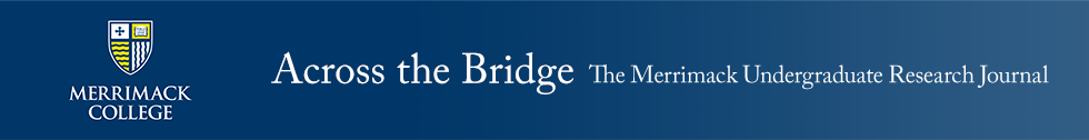 Across the Bridge: The Merrimack Undergraduate Research Journal