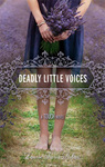 Deadly Little Voices