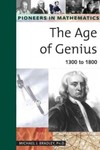 The Age of Genius 1300-1800 by Michael J. Bradley