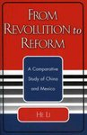 From Revolution to Reform: A Comparative Study of China and Mexico by He Li