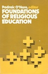 Foundations of Religious Education by Padraic O'Hare