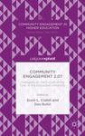 Community Engagement 2.0? Dialogues on the Future of the Civic in the Disrupted University by Dan W. Butin and Scott L. Crabill