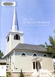 1714 - 2014 St. Michael's Marblehead: 300 Years Serving a New England Community by Robert L. Howie Jr. and Fances S. Nilsson