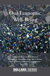 Our Economic Well-Being: A Popular Economics Collective Responds to Questions about the Economy from a United Methodist Congregation by Alejandro Reuss, Zoe Sherman, and Chris Stur