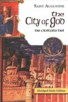 The City of God- Abridged Study Edition by Joseph T. Kelley