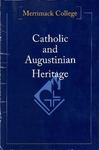 Catholic and Augustinian Heritage by Joseph T. Kelley and Gary N. McCloskey O.S.A.