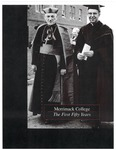 Merrimack College: The First Fifty Years, 1947-1957 by Robert (Bud) D. Keohan and Frank J. Leone Jr.