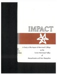 Impact: A Study of the Impact of Merrimack College on the Lower Valley Merrimack Valley of Massachusetts and New Hampshire by Arland Charlton and The Committee on Impact